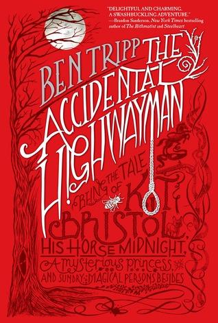 Ben Tripp The Accidental Highwayman
