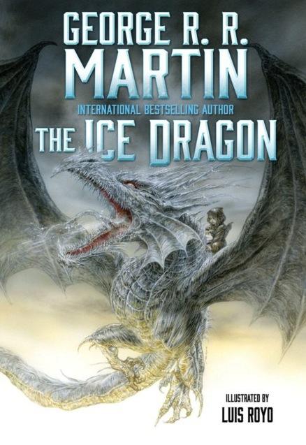George R R Martin Luis Royo The Ice Dragon
