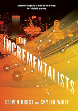 The Incrementalists Steven Brust Skylar White