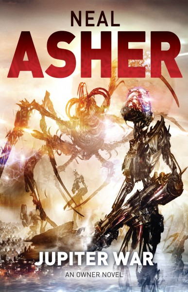 Jupiter War Neal Asher Owner trilogy UK cover