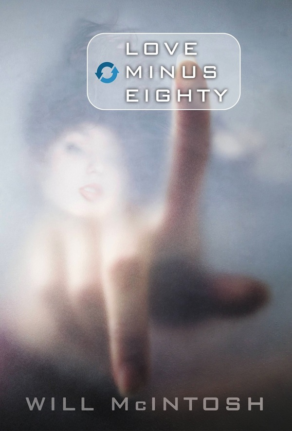 Orbit cover art Love Minus Eighty Will McIntosh Erin Mulvehill