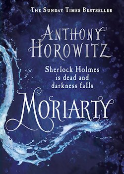 Moriarity Anthony Horowitz UK