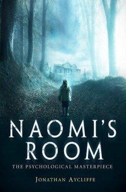 Naomi's Room Jonathan Aycliffe