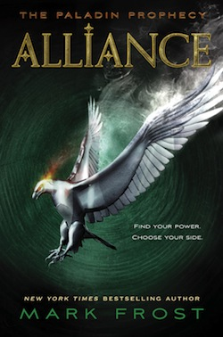 The Paladin Prophecy Alliance Mark Frost