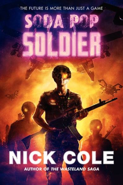 Soda Pop Soldier Nick Cole