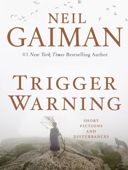 Trigger Warning cover reveal Neil Gaiman introduction excerpt