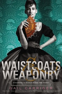 Gail Carriger Waistcoats and Weaponry