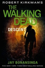 The Walking Dead: Descent Jay Bonansinga