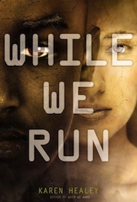 While We Run Karen Healey