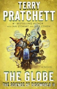 The Globe: The Science of Discworld II by Terry Pratchett, Ian Stewart, and Jack Cohen