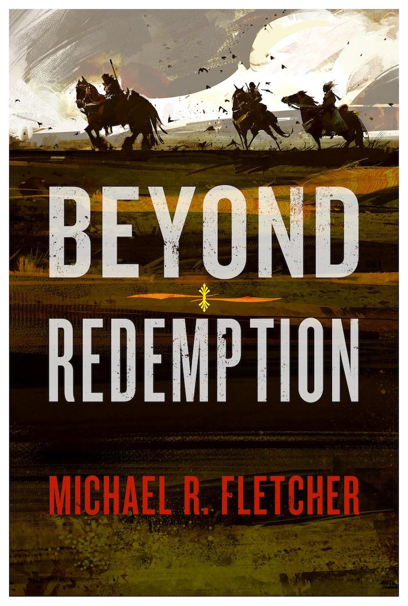 Beyond Redemption Michael R Fletcher