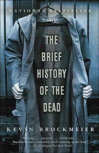 The Brief History of the Dead Kevin Brockmeier
