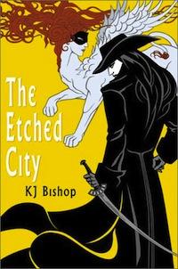 the etched city KJ Bishop