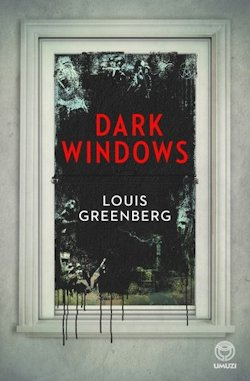Dark Windows Louis Greenberg