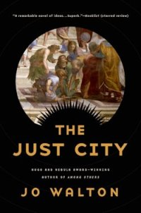 The Just City Jo Walton