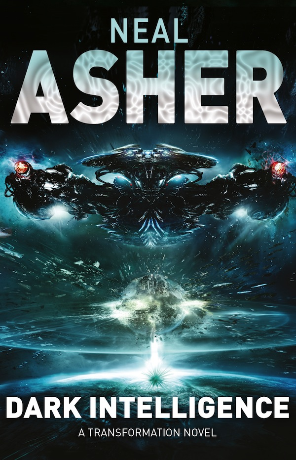 Neal Asher Dark Intelligence UK cover