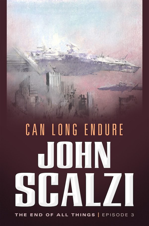 Can Long Endure John Scalzi