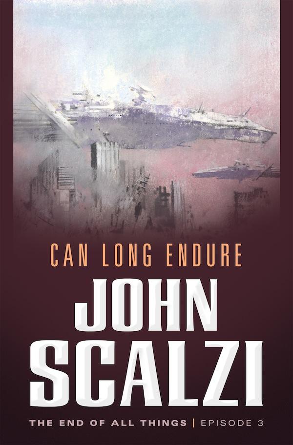 Can Long Endure John Scalzi