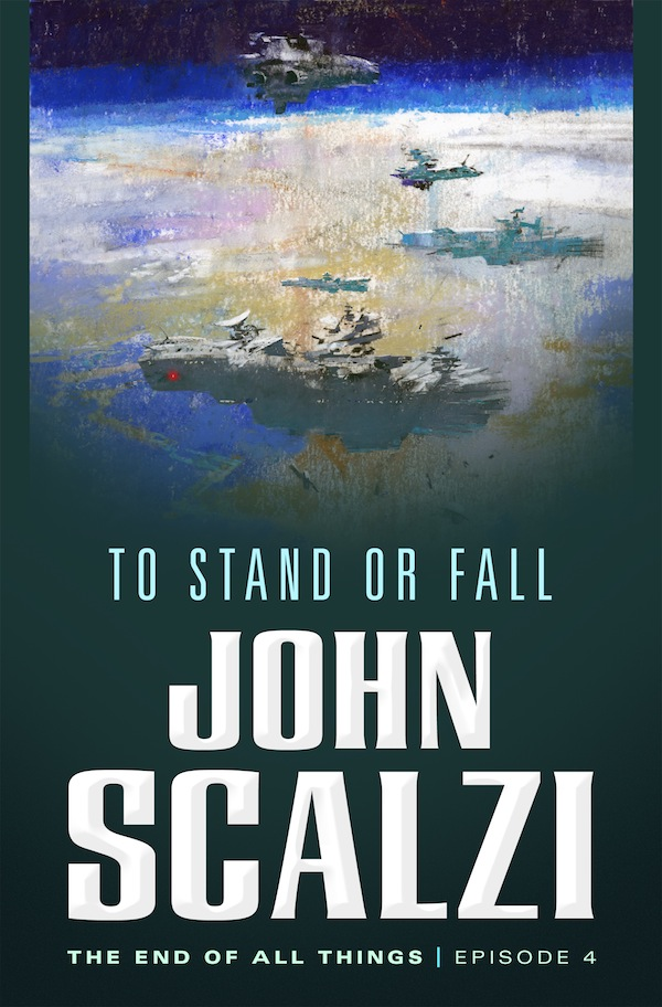 To Stand or Fall John Scalzi