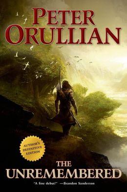 The Unremembered Peter Orullian