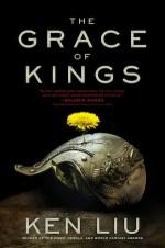 The Grace of Kings book cover Ken Liu