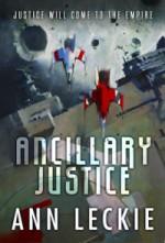 Ancillary Justice original query Ann Leckie
