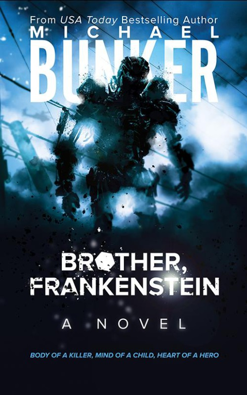 Brother Frankenstein Michael Bunker book cover