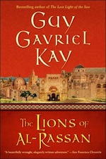 The Lions of Al-Rassan Guy Gavriel Kay