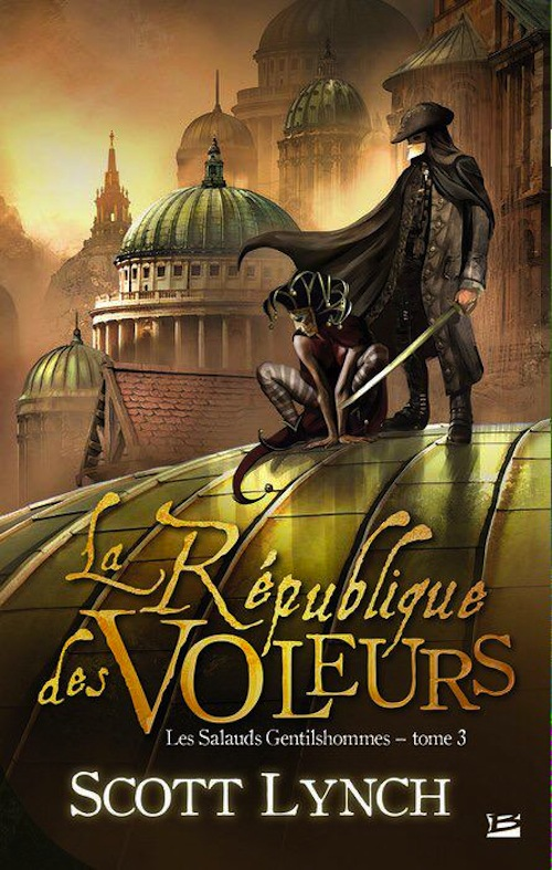 The Republic of Thieves Scott Lynch French cover