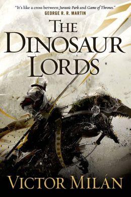The Dinosaur Lords | Tor com
