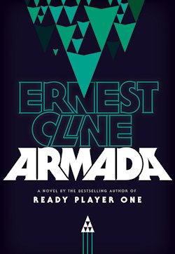 Watching Endless Armada Entering >> Fly Me To The Moon Armada By Ernest Cline Tor Com
