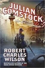 Julian Comstock by Robert Charles Wilson