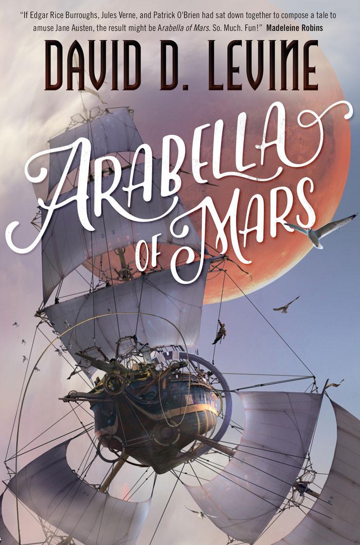 Arabella of Mars David D. Levine cover Stephan Martiniere