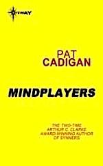 Mindplayers by Pat Cadigan