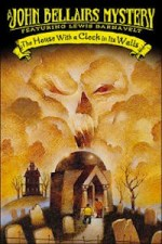 The House with a Clock in Its Walls by John Bellairs