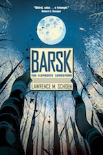 Barsk by Lawrence M. Schoen