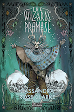The Wizard's Promise Cassandra Rose Clarke weather magic