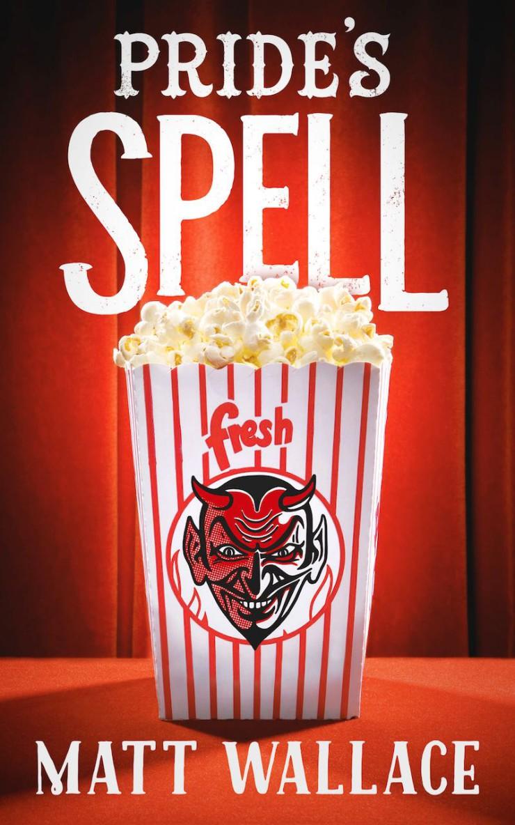 Pride's Spell Matt Wallace Sin du Jour Tor.com Publishing