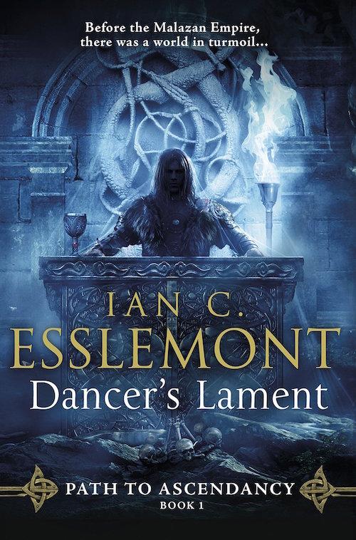 Dancer's Lament Malazan Ian Cameron Esslemont