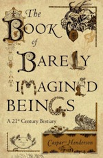 barely-imagined-beings