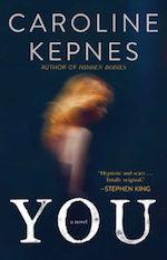Caroline Kepnes You monstrous humans