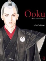 Ooku: The Hidden Chambers by Fumi Yoshinaga