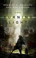 The Burning Light Bradley P. Beaulieu Rob Ziegler
