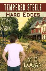 Tempered Steele: Hard Edges M.E. Logan