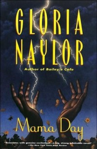Mama Day Gloria Naylor