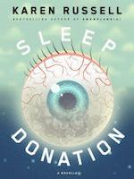 Karen Russell Sleep Donation novella favorite books of 2016