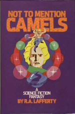 R.A. Lafferty Not to Mention Camels book cover