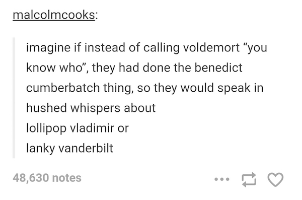 Tumblr, Voldemort name game, Benedict Cumberbatch