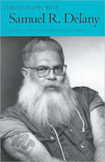 Conversations with Samuel R. Delany