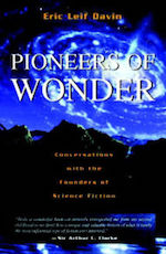 Pioneers of Wonder interviews